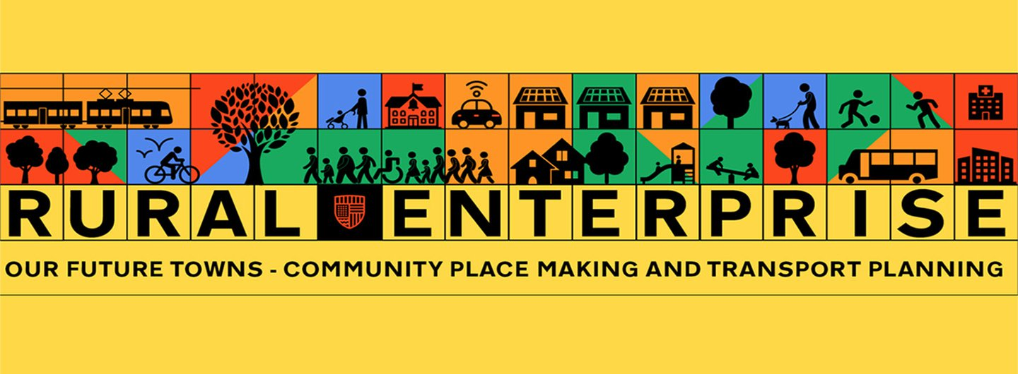 Our Future Towns: Engaging Rural Enterprises in community placemaking and transport planning